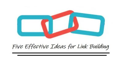Photo of Five Effective Ideas for Link Building