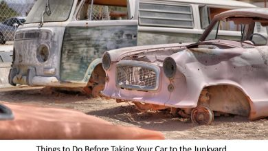 Photo of Things to Do Before Taking Your Car to the Junkyard