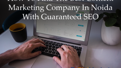 Photo of How To Find The Best Content Marketing Company In Noida With Guaranteed SEO