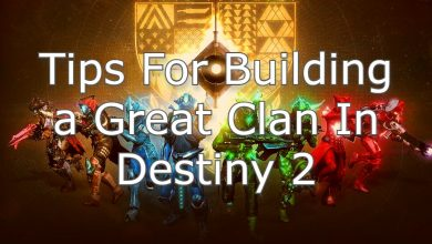 Photo of Tips For Building a Great Clan In Destiny 2