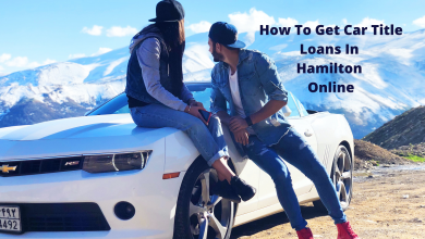 Photo of How To Get Car Title Loans In Hamilton Online
